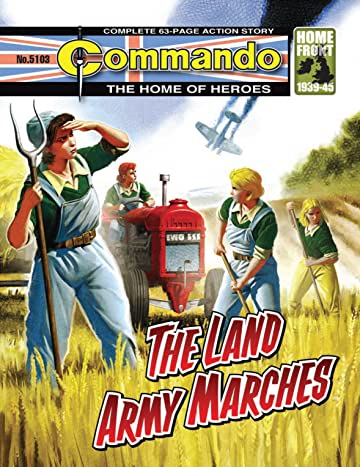 Commando #5103: The Land Army Marches