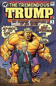 The Tremendous Trump: Retromastered Edition