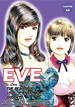 EVE:THE BEAUTIFUL LOVE-SCIENTIZING GODDESS No.64