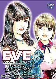 EVE:THE BEAUTIFUL LOVE-SCIENTIZING GODDESS #71