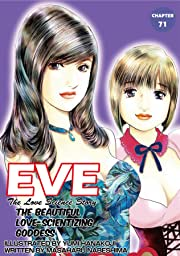 EVE:THE BEAUTIFUL LOVE-SCIENTIZING GODDESS #71