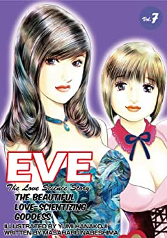EVE:THE BEAUTIFUL LOVE-SCIENTIZING GODDESS Tome 7