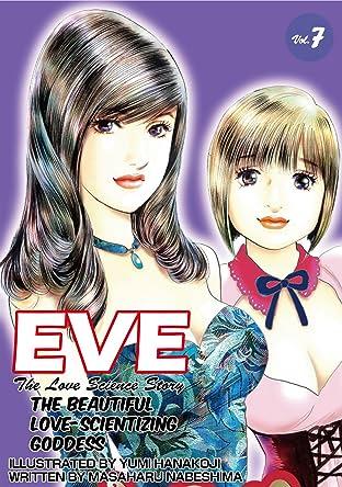 EVE:THE BEAUTIFUL LOVE-SCIENTIZING GODDESS Vol. 7