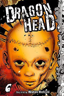 Dragon Head Vol. 6