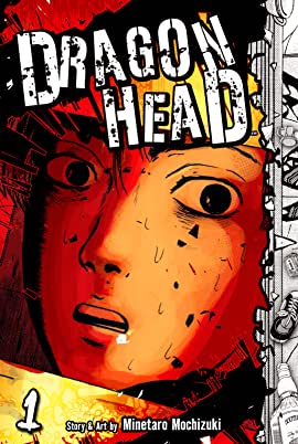 Dragon Head Vol. 1