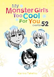 My Monster Girl's Too Cool for You #52