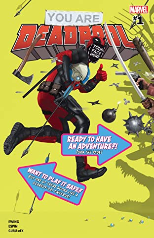You Are Deadpool (2018) #1 (of 5)