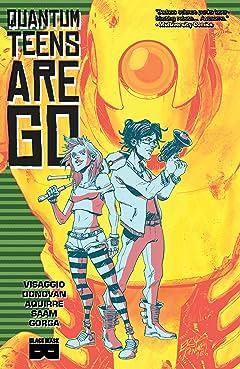 Quantum Teens Are Go Vol. 1
