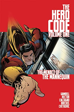 The Hero Code Tome 1: The Menace of the Mannequin