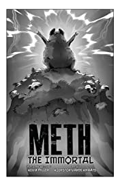 Meth: The Immortal #1