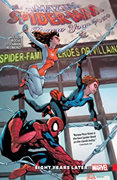 Amazing Spider-Man: Renew Your Vows Tome 3: Eight Years Later