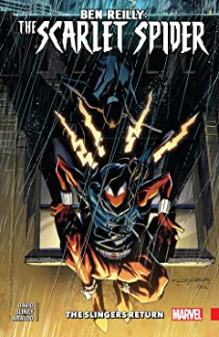 Ben Reilly: Scarlet Spider Tome 3: The Slingers Return