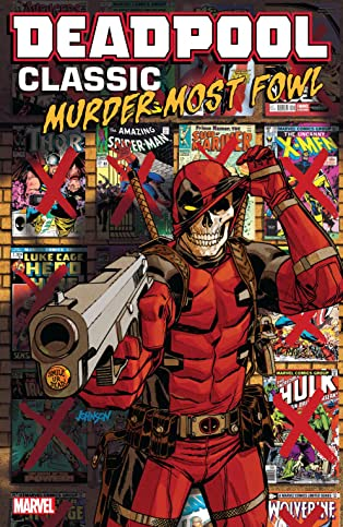 Deadpool Classic Vol. 22: Murder Most Fowl