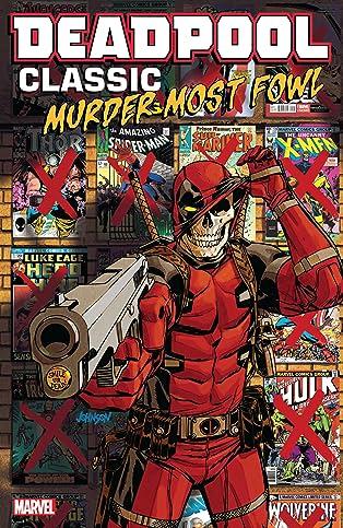 Deadpool Classic COMIC_VOLUME_ABBREVIATION 22: Murder Most Fowl