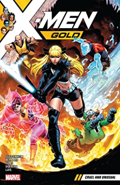 X-Men Gold Tome 5: Cruel and Unusual