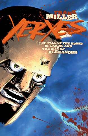 Xerxes: The Fall of the House of Darius and the Rise of Alexander No.2