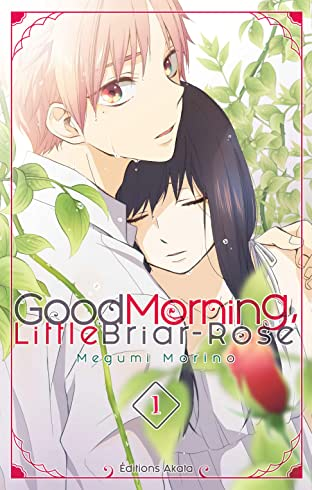 Good Morning Little Briar-Rose Vol. 1