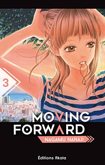 Moving Forward Vol. 3