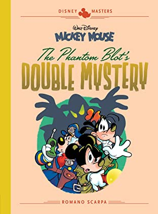 Disney Masters Tome 5: Walt Disney's Mickey Mouse: The Phantom Blot's Double Mystery