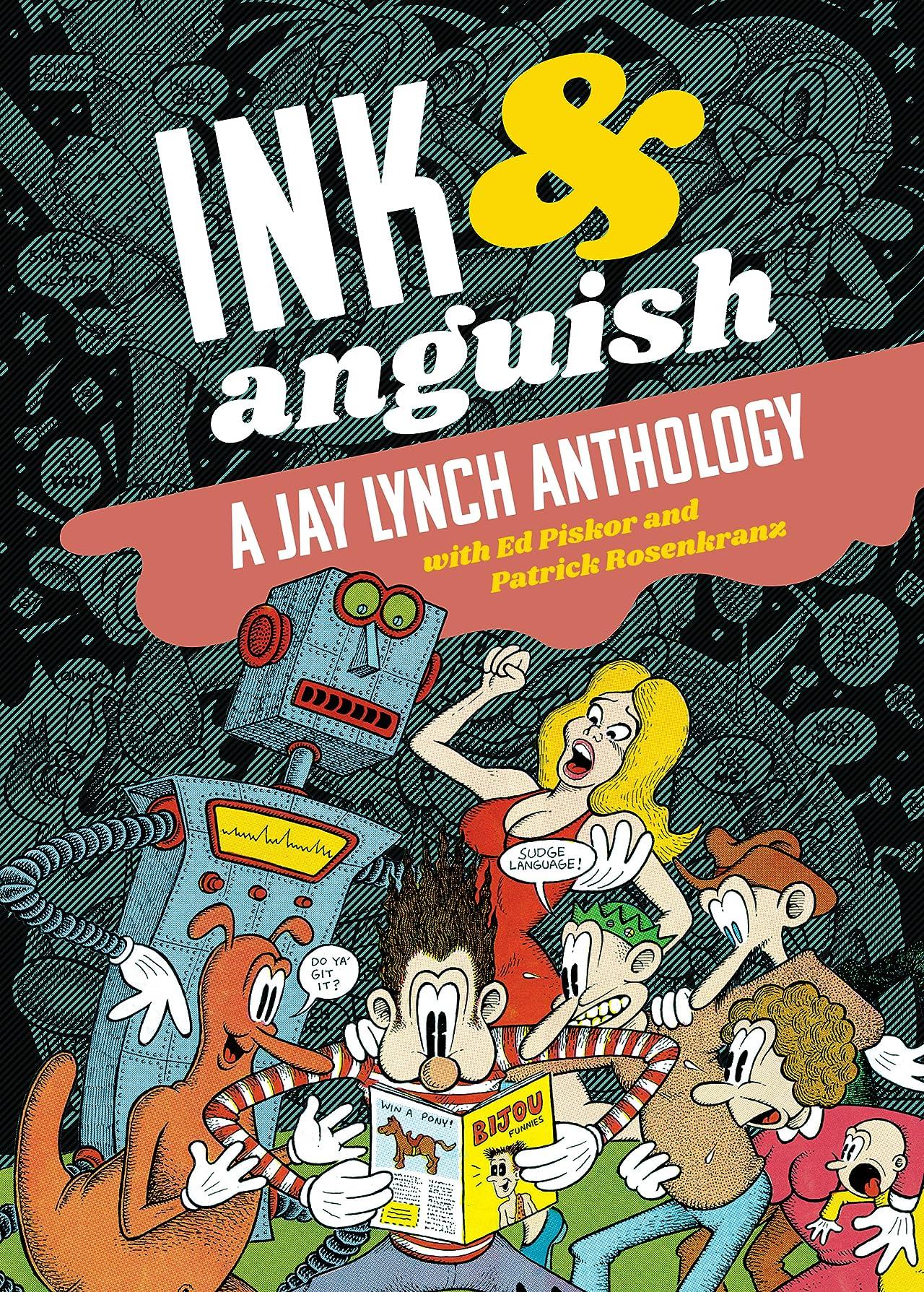 Ink & Anguish: A Jay Lynch Anthology
