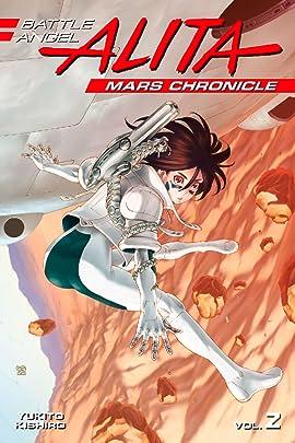 Battle Angel Alita: Mars Chronicle Vol. 2