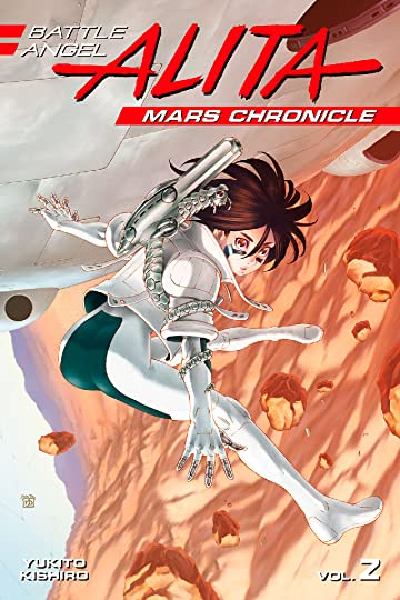 Battle Angel Alita: Mars Chronicle Tome 2