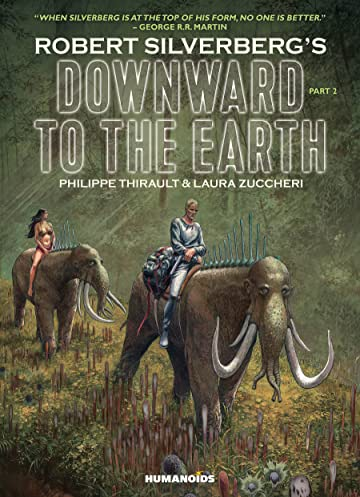 Downward to the Earth Vol. 2