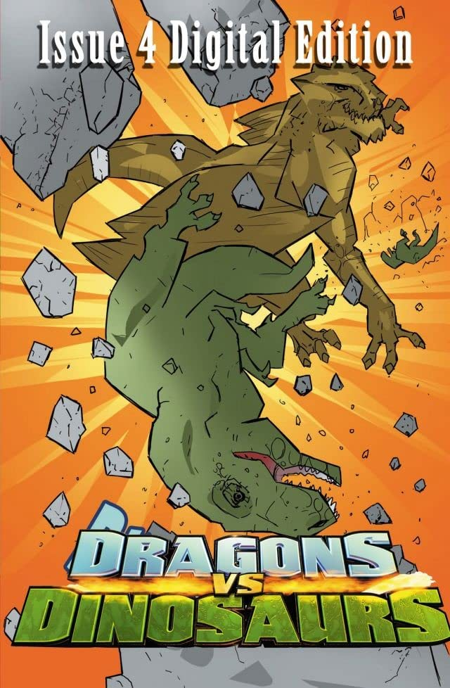 Dragons vs. Dinosaurs #4