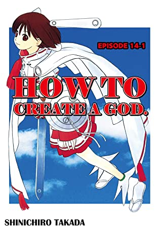 HOW TO CREATE A GOD. #92