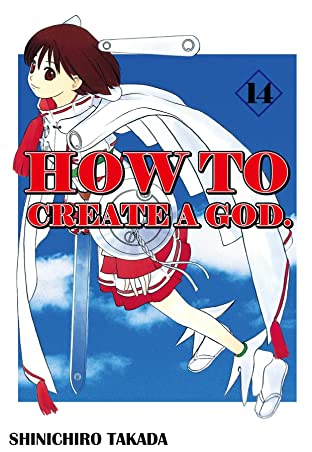 HOW TO CREATE A GOD. Vol. 14