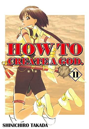 HOW TO CREATE A GOD. Vol. 11