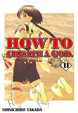 HOW TO CREATE A GOD. Tome 11