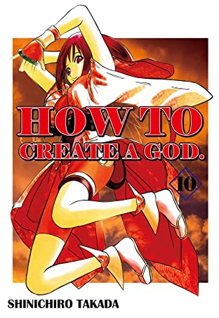 HOW TO CREATE A GOD. Vol. 10
