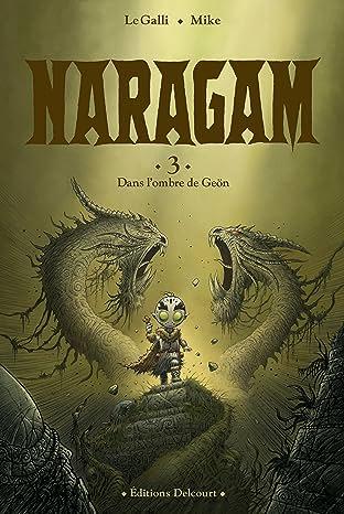 Naragam Vol. 3: Dans l'ombre de Geön…