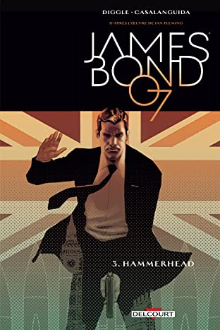 James Bond Tome 3: Hammerhead