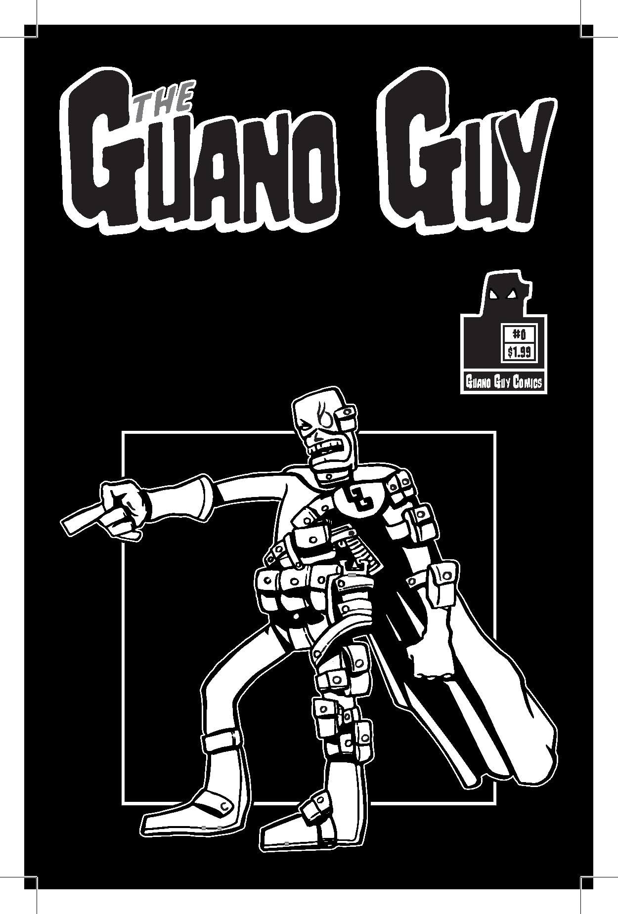Guano Guy #0