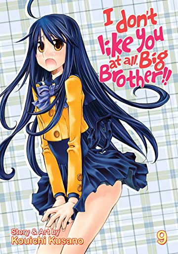 I Don't Like You At All, Big Brother!! Vol. 9