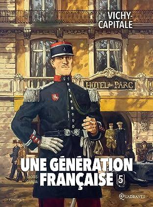 Une génération française Vol. 5: Vichy-capitale
