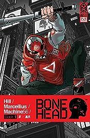 Bonehead Vol. 1