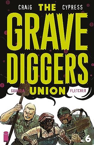 The Gravediggers Union #6