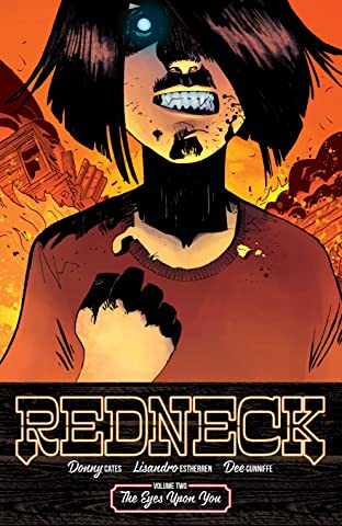 Redneck Tome 2: The Eyes Upon You