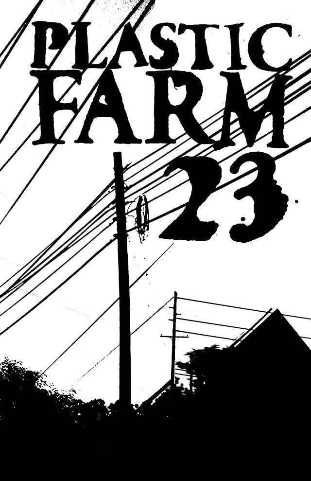 Plastic Farm #23