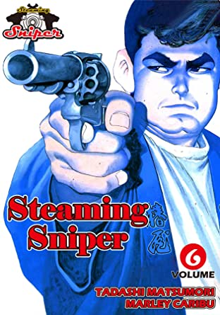 STEAMING SNIPER Tome 6