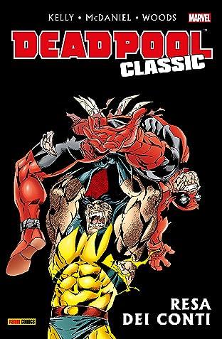 Deadpool Classic Vol. 7: Resa Dei Conti