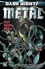 Dark Nights: Metal: Dark Knights Rising