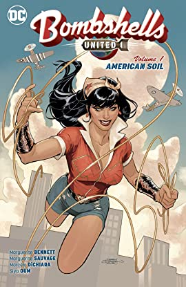 Bombshells: United (2017-2018) Vol. 1: American Soil