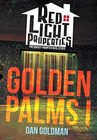 Red Light Properties #7: Golden Palms Part I