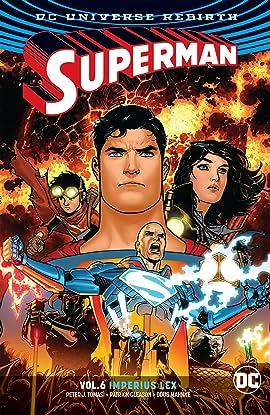 Superman (2016-2018) Tome 6: Imperius Lex