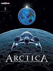 Arctica Vol. 5: Destination Earth