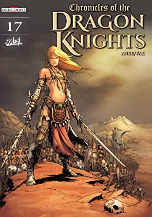 Chronicles of the Dragon Knights Vol. 17: Amarella - The Sardish Wars – Part I